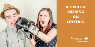 Recruiter Bashing on LinkedIn