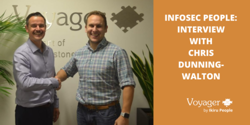 Interview with Infosec People's Chris Dunning-Walton