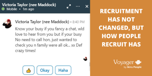 Recruitment has not changed, but how people recruit has