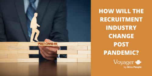How will the recruitment industry change post pandemic?