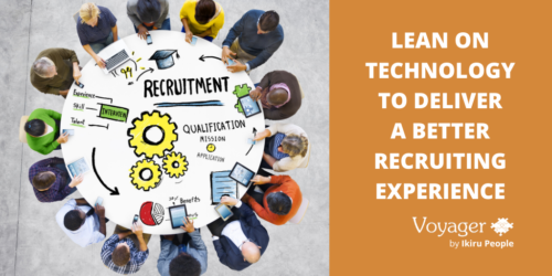 Lean on technology to deliver a better recruiting experience for your candidates and clients