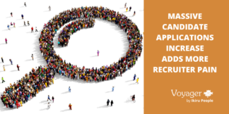 Massive candidate applications increase adds more recruiter pain