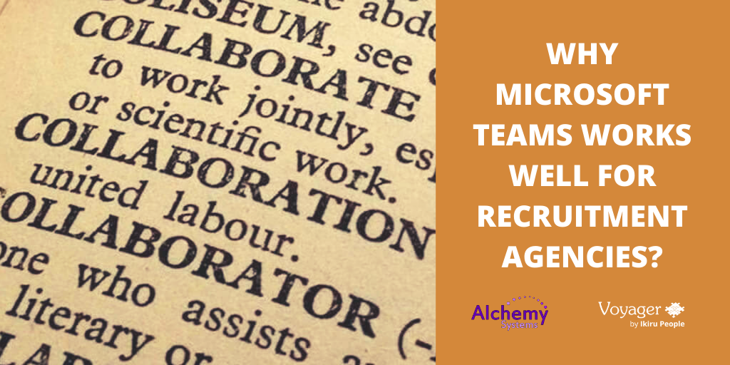 Why Microsoft Teams Works Well for Recruitment Agencies?