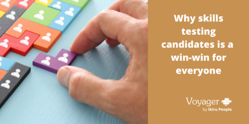 Why skills testing candidates is a win-win for everyone