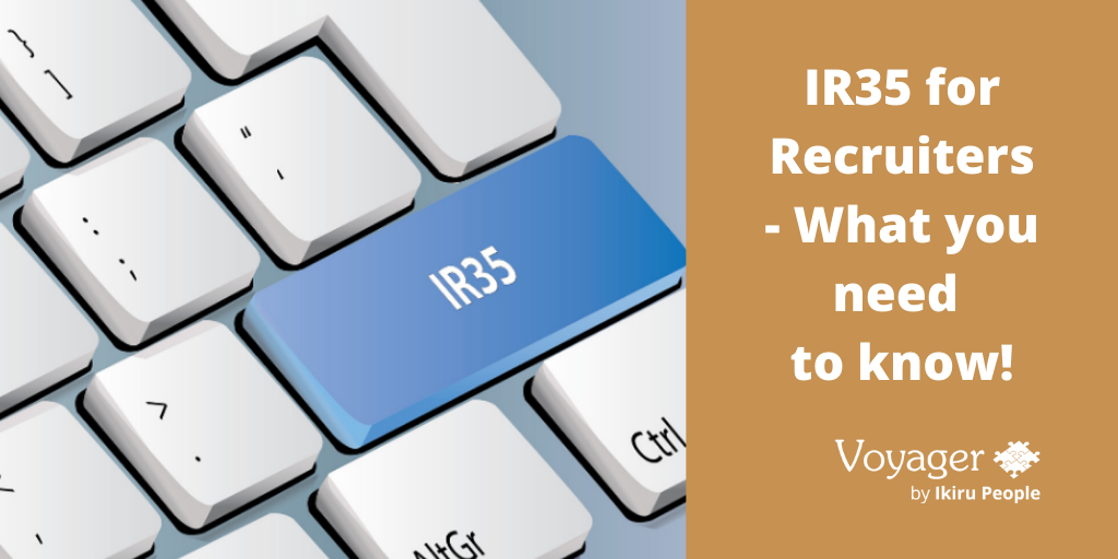 IR35 For Recruiters - What you need to know!