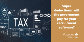 Super Deductions: Will the Government Pay for Your Recruitment Software?