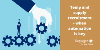 Temp and supply recruitment - when automation is key