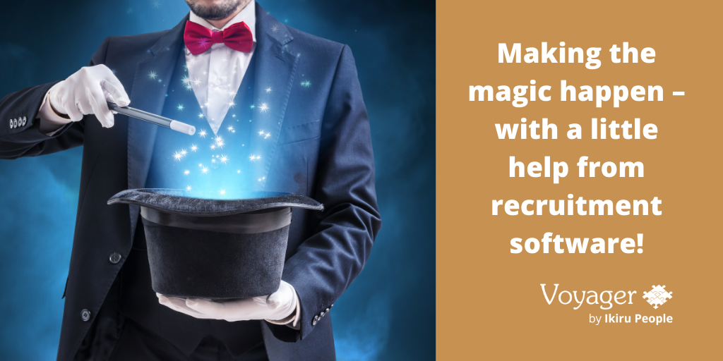 Making the magic happen – with a little help from recruitment software!