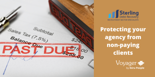 GUEST BLOG: Protecting your agency from non-paying clients