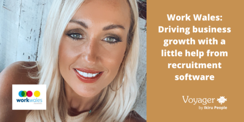Work Wales: Driving business growth with a little help from recruitment software