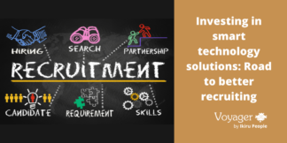 Investing in smart tech solutions: Road to better recruiting